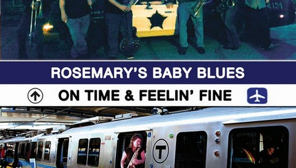 Rosemary's Baby Blues - On Time And Feelin' Fine